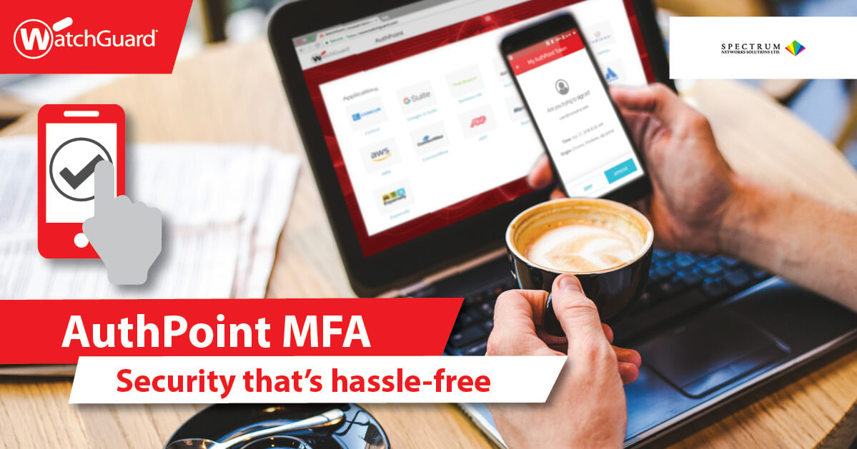 Watchguard AuthPoint MFA Security that's hassle Free